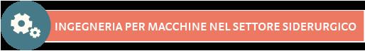 ingegneria-macchine-settore-siderurgico